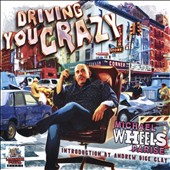 Michael Wheels Parise: Driving You Crazy
