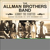 The Allman Brothers Band: Almost the Eighties *