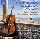 Portuguese Music for Cello and Orchestra by Luiz Costa, Fernando Lopes-Graca, Luis de Freitas Branco & Joly Braga Santos / Bruno Borralhinho, cello; Gulbenkian Orchestra, Pedro Neves