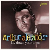 Arthur Alexander: Lay Down Your Arms *