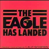 Lalo Schifrin (Composer): The Eagle Has Landed [Original Score]