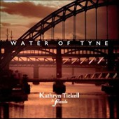 Kathryn Tickell: Water of Tyne