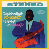 Cannonball Adderley: Cannonball Adderley Quintet in Chicago *