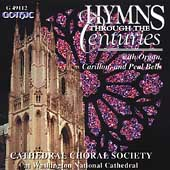 Hymns through the Centuries / Cathedral Choral Society