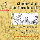 Chamber Music from Theresienstadt - Klein, Ullmann