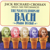 The Many Flavors of Bach / Jack Richard Crossan
