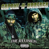 Capone-N-Noreaga: The Reunion [PA]