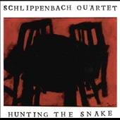 Alex von Schlippenbach Quartet: Hunting the Snake