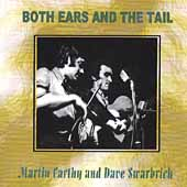 Dave Swarbrick/Martin Carthy & Dave Swarbrick/Martin Carthy: Both Ears & The Tail