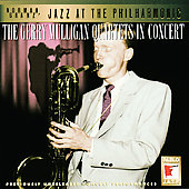 Gerry Mulligan: The Gerry Mulligan Quartets in Concert