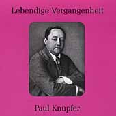 Lebendige Vergangenheit - Paul Kn&uuml;pfer
