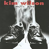 Kim Wilson: Smokin' Joint