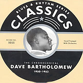 Dave Bartholomew: The Chronological Dave Bartholomew: 1950-1952