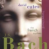 Bach: The French Suites / David Cates