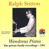 Ralph Sutton (Piano): Wondrous Piano: The Private Family Recordings 1961