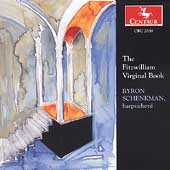 The Fitzwilliam Virginal Book / Byron Schenkman