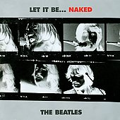 The Beatles: Let It Be [Let It Be... Naked]