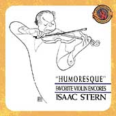 Expanded Edition - Humoresque / Isaac Stern