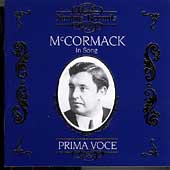 Prima Voce - John McCormack in Song