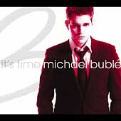 Michael Bublé: It's Time [Bonus Tracks] [Digipak]
