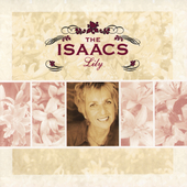 The Isaacs: Lily