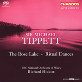 Tippett: The Rose Lake, Ritual Dances / Hickox