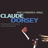 Claude Dorsey: What a Wonderful World