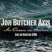 Jon Butcher: An Ocean In Motion: Live In Boston 1984