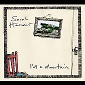 Sarah Harmer: I'm a Mountain [Digipak]
