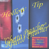 Hollow Tip: Ghetto Preacher