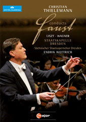 Christian Thielemann Conducts Faust / Wagner & Liszt [DVD]