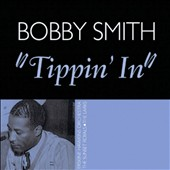 Bobby Smith: Tippin' In *