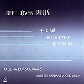 Beethoven Plus - Diri&#233;, Schnittke, Strauss / Zamora, Vogel