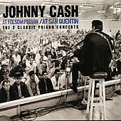 Johnny Cash: At San Quentin/At Folsom Prison