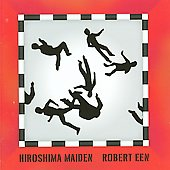 Robert Een: Hiroshima Maiden