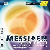 Messiaen: Works for Orchestra / Cambreling, et al