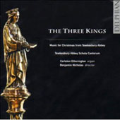 Dove: The Three Kings;  Howells, Bax, Tavener, Reger, etc / Nicholas, et al