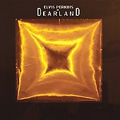 Elvis Perkins: Elvis Perkins in Dearland