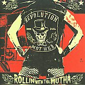 Revolution Mother: Rollin' with tha Mutha *