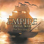 The Creative Assembly: Empire Total War: The Soundtrack