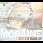 Moraine: Manifest Density [Digipak]