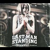 Last Man Standing: False Starts & Broken Promises [Digipak] *