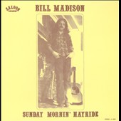 Bill Madison: Sunday Mornin' Hayride