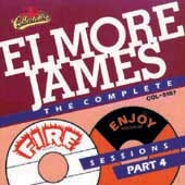Elmore James: The Complete Fire & Enjoy Sessions, Pt. 4