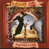 k.d. lang and the Reclines/The Reclines/k.d. lang: Angel with a Lariat