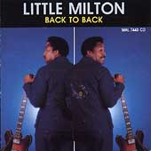 Little Milton: Back to Back
