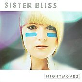 Sister Bliss: Nightmoves [Slipcase]
