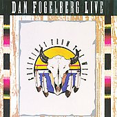 Dan Fogelberg: Dan Fogelberg Live: Greetings from the West