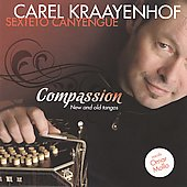 Carel Kraayenhof y Su Sexteto Canyengue: Compassion: New And Old Tangos