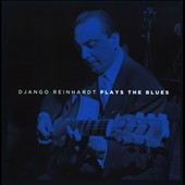 Django Reinhardt: Plays the Blues